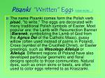 pisanki written eggs view more