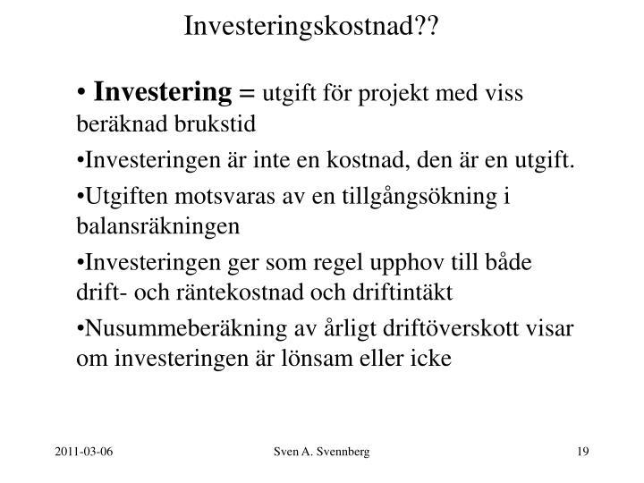 Investeringskostnad??