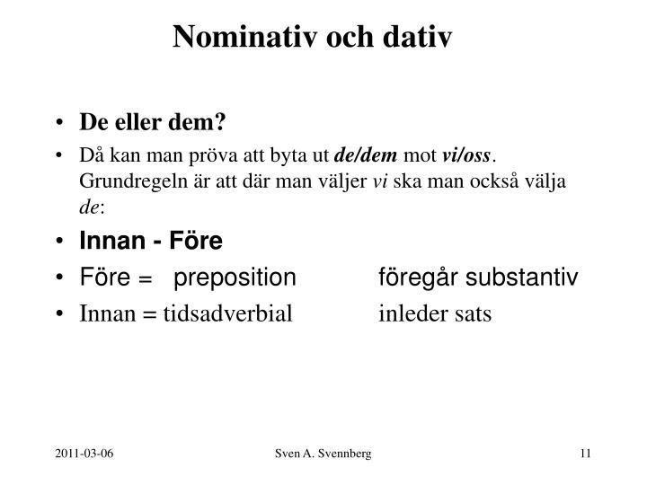 Nominativ och dativ