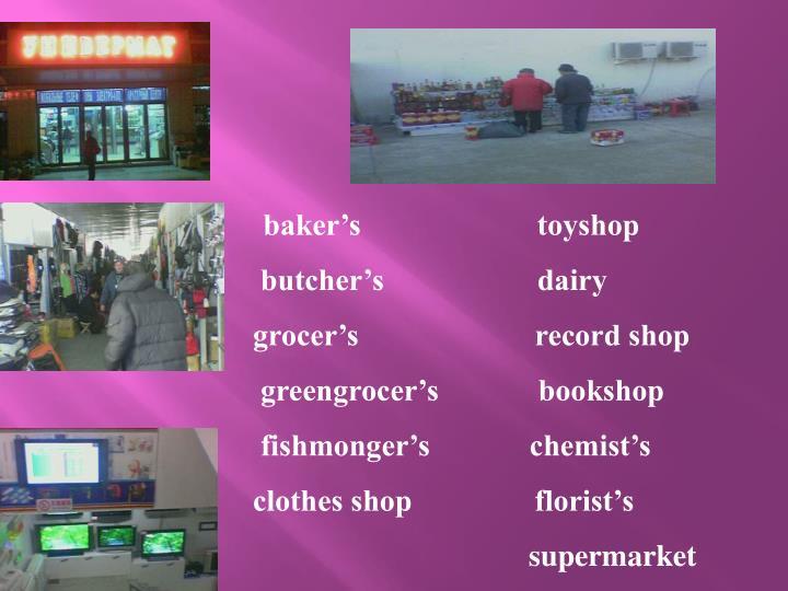 baker's                       toyshop