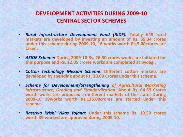 DEVELOPMENT ACTIVITIES DURING 2009-10