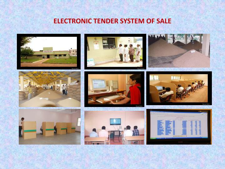 ELECTRONIC TENDER SYSTEM OF SALE