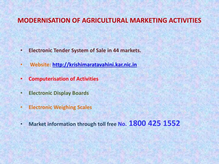 MODERNISATION OF AGRICULTURAL MARKETING ACTIVITIES
