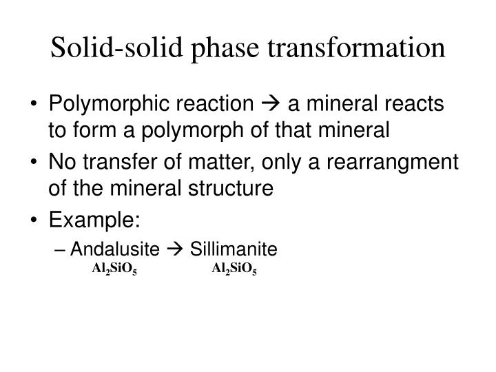 Solid-solid phase transformation