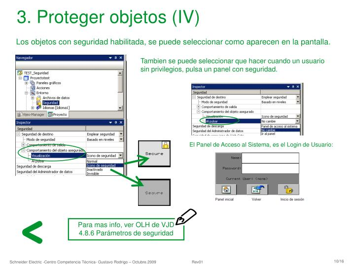 Para mas info, ver OLH de VJD 4.8.6 Parámetros de seguridad
