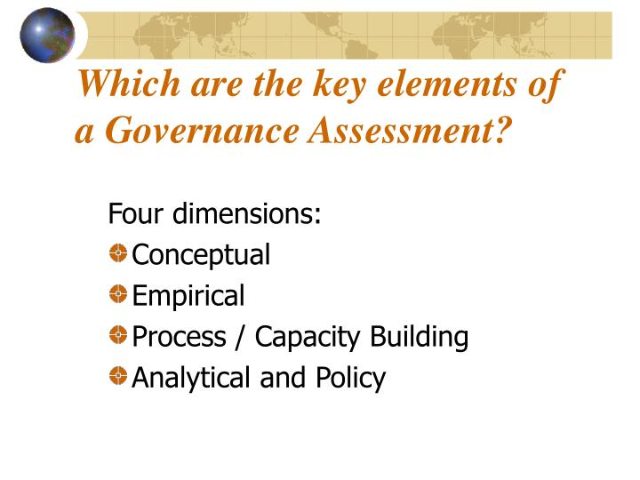Which are the key elements of a Governance Assessment?
