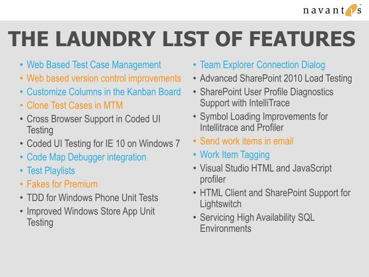 The Laundry List of Features