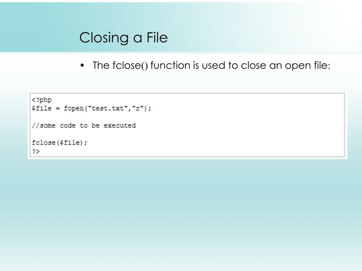 Closing a File