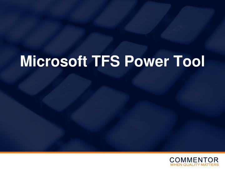 Microsoft TFS Power Tool