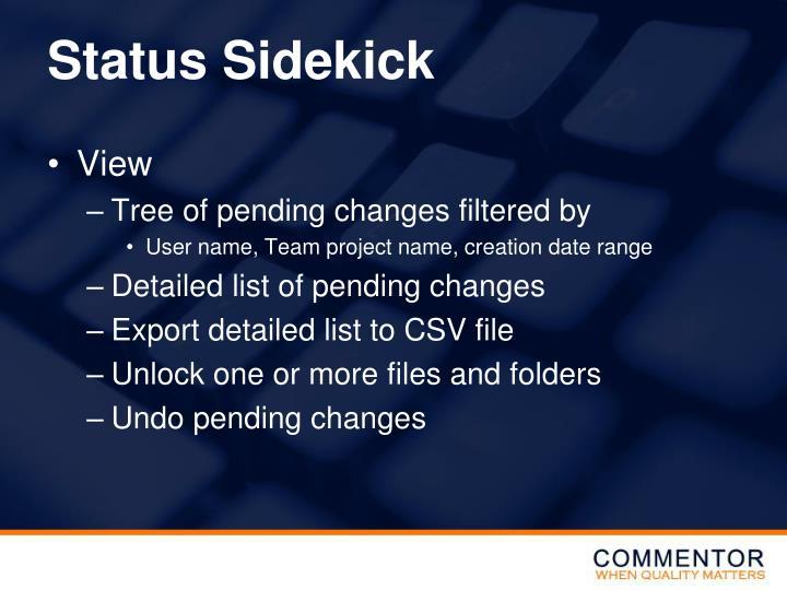 Status Sidekick