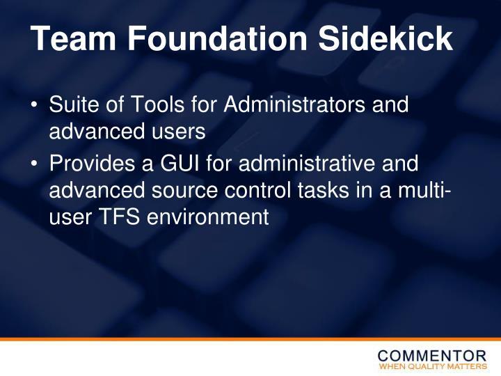 Team Foundation Sidekick