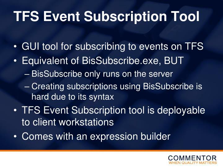 TFS Event Subscription Tool