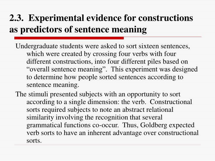 2.3.  Experimental evidence for constructions as predictors of sentence meaning