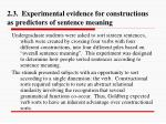 2 3 experimental evidence for constructions as predictors of sentence meaning1