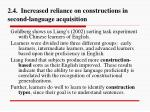 2 4 increased reliance on constructions in second language acquisition