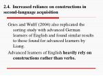 2 4 increased reliance on constructions in second language acquisition1