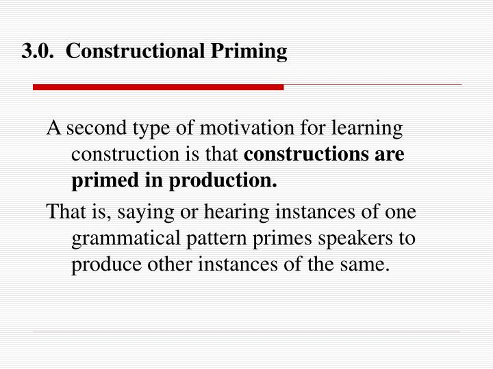 3.0.  Constructional Priming