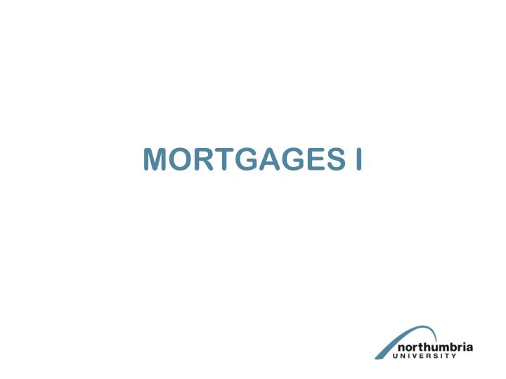 mortgages i