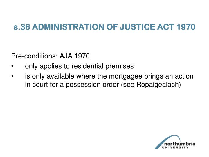 s.36 ADMINISTRATION OF JUSTICE ACT 1970