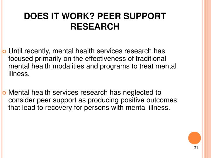 DOES IT WORK? PEER SUPPORT RESEARCH