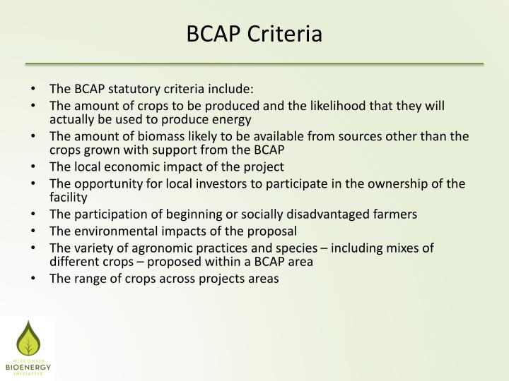 The BCAP statutory criteria include: