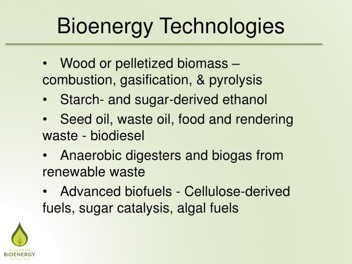 Bioenergy Technologies