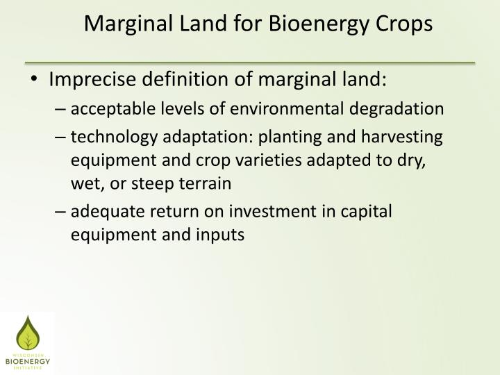 Imprecise definition of marginal land: