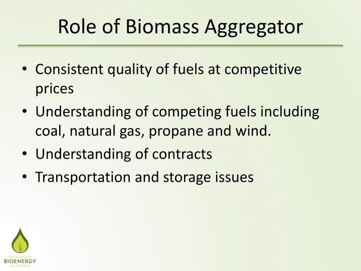 Role of Biomass Aggregator