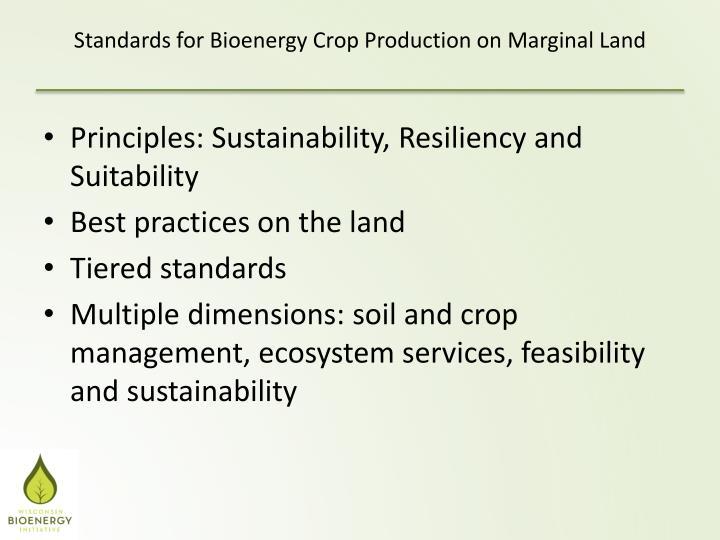 Standards for Bioenergy Crop Production on Marginal Land