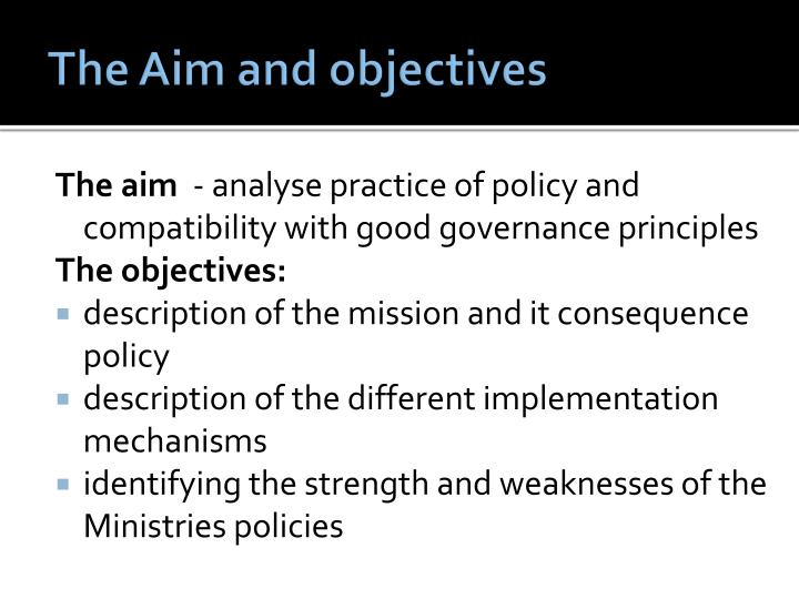 The Aim and objectives