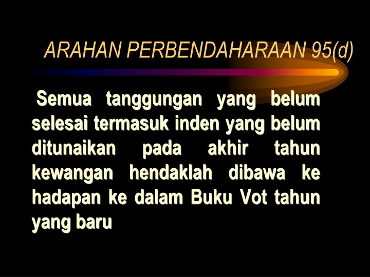 ARAHAN PERBENDAHARAAN 95(d)