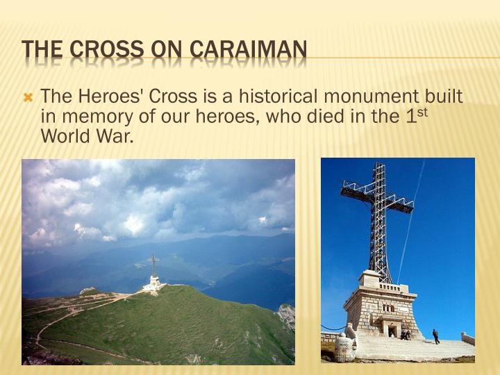 The Heroes' Cross is a historical monument built in memory of our heroes, who died in the 1