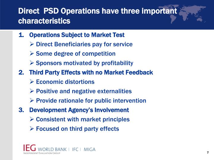 Direct  PSD Operations have three important characteristics