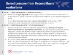 select lessons from recent macro evaluations
