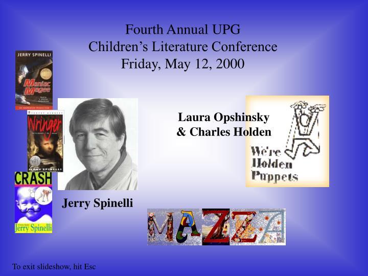 Fourth Annual UPG