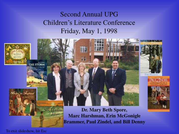Second Annual UPG
