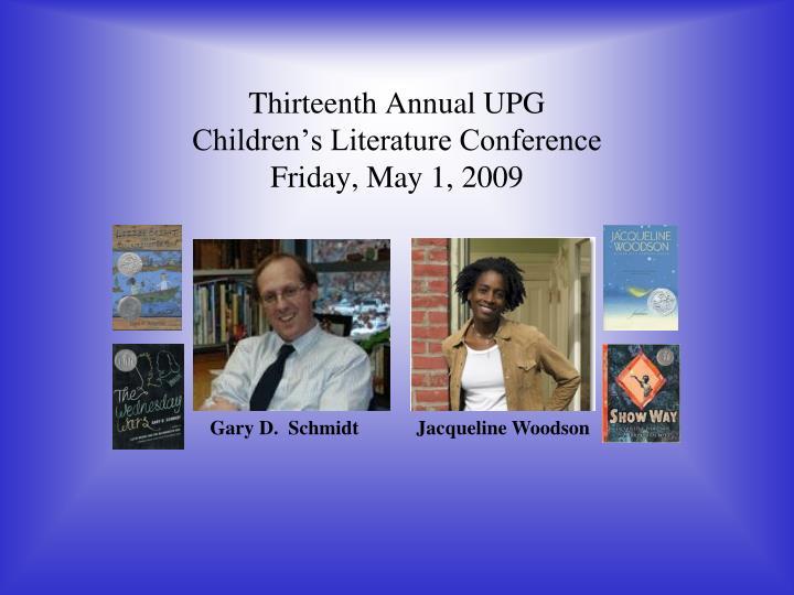 Thirteenth Annual UPG