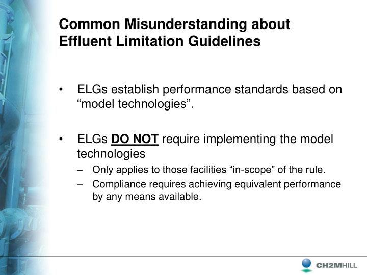 Common Misunderstanding about Effluent Limitation Guidelines