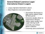 general edward lawrence logan international airport logan