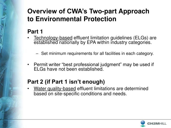 Overview of CWA's Two-part Approach to Environmental Protection