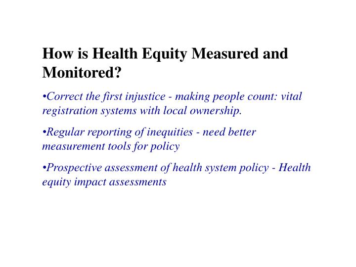 How is Health Equity Measured and Monitored?