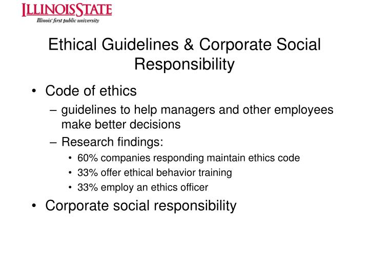 Ethical Guidelines & Corporate Social Responsibility