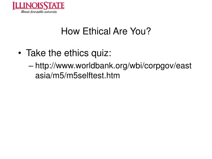 How Ethical Are You?