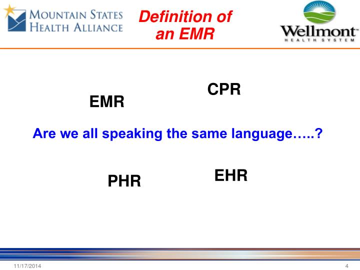 Definition of an EMR