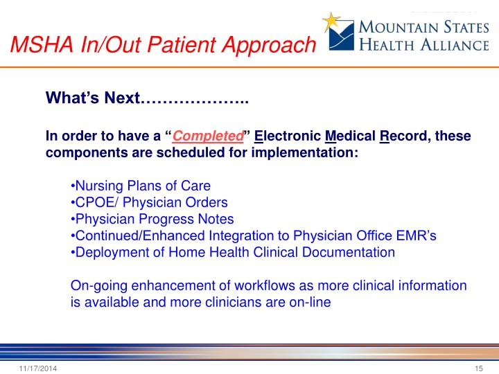MSHA In/Out Patient Approach