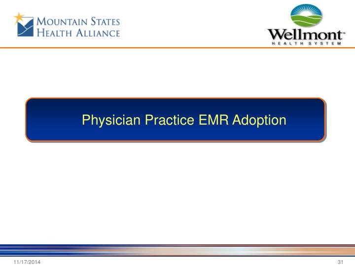 Physician Practice EMR Adoption