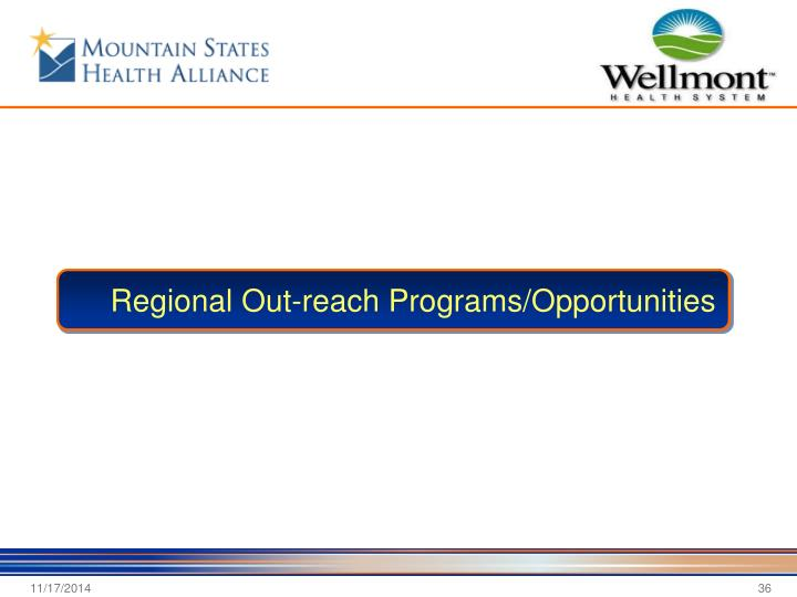 Regional Out-reach Programs/Opportunities