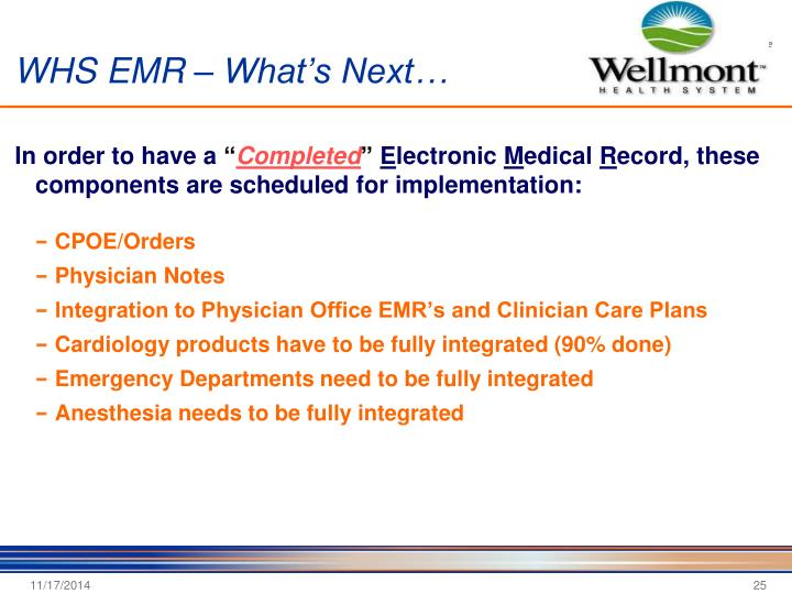 WHS EMR – What's Next…