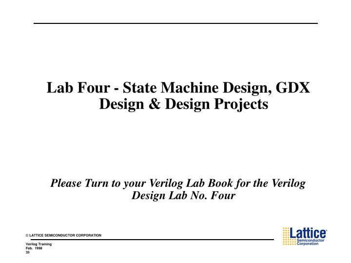 Lab Four - State Machine Design, GDX Design & Design Projects