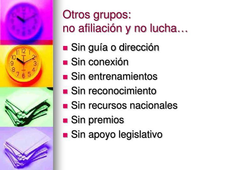 Otros grupos: